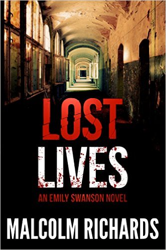Lost Lives (Emily Swanson Mystery Thrillers Book 1)